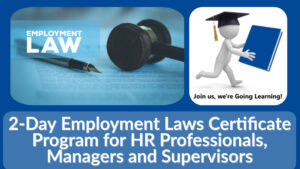 (GoingLearning) 2-Day Employment Laws Certificate Program for HR Professionals, Managers and Supervisors